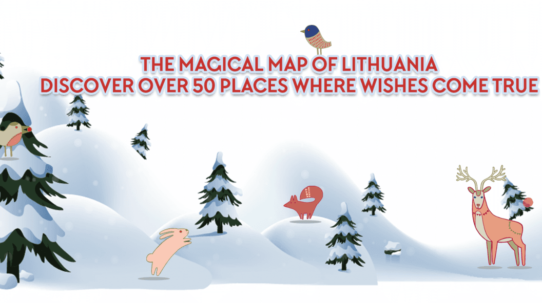 The Magical Map of Lithuania. Discover over 50 Places Where Wishes Come True